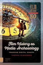Film History As Media Archaeology (Film Culture in Transition)