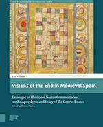 Visions of the End in Medieval Spain (Late Antique and Early Medieval Iberia, nr. 3)