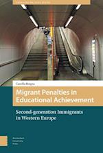 Migrant Penalties in Educational Achievement (Changing Welfare States)