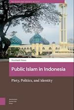 Public Islam in Indonesia (Religion and Society in Asia)