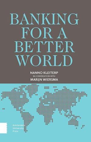 Bog, paperback Banking for a Better World af Nanno Kleiterp
