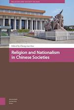 Religion and Nationalism in Chinese Societies (Religion and Society in Asia)