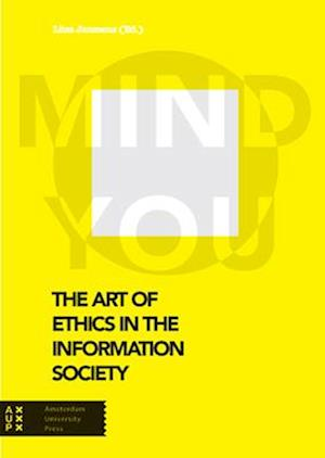 Bog, paperback The Art of Ethics in the Information Society