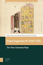 Pope Eugenius III (1145-1153) (Church, Faith, and Culture in the Medieval West)