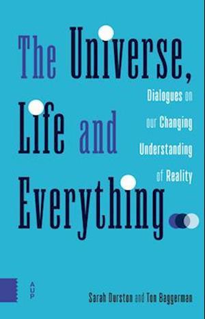 Bog, paperback The Universe, Life and Everything... af Ton Baggerman
