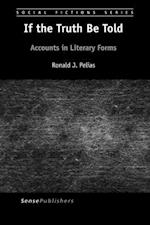 If the Truth Be Told: Accounts in Literary Forms
