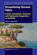 Encountering Personal Injury: Medical, Educational, Vocational and Psychosocial Perspectives on Disability
