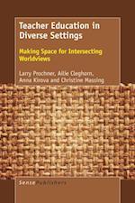 Teacher Education in Diverse Settings