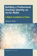 Building a Professional Teaching Identity on Social Media