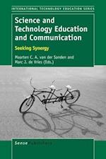 Science and Technology Education and Communication: Seeking Synergy