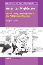 American Nightmare: Donald Trump, Media Spectacle, and Authoritarian Populism