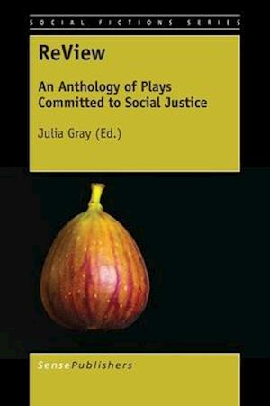 Bog, hardback ReView: An Anthology of Plays Committed to Social Justice