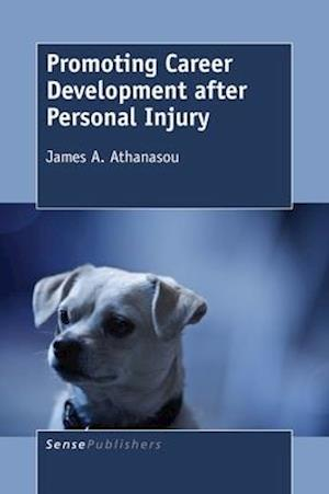 Bog, hardback Promoting Career Development after Personal Injury af James A. Athanasou
