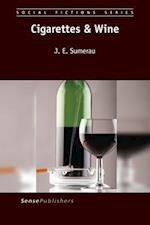 Cigarettes & Wine