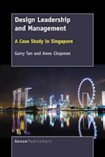 Design Leadership and Management: A Case Study in Singapore