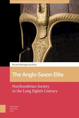 The Anglo-Saxon Elite