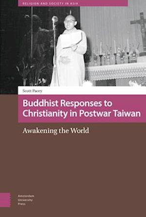 Buddhist Responses to Christianity in Postwar Taiwan