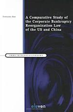 A Comparative Study of the Corporate Bankruptcy Reorganization Law of the U.S. and China