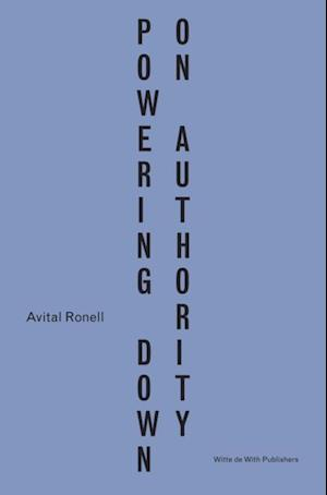 Powering Down On Authority (English and Dutch) af Avital Ronell