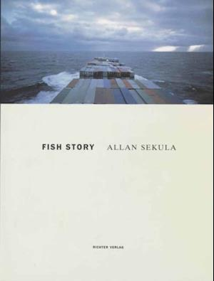 Fish Story af Allan Sekula