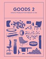 Goods 2: Interior Products from Sketch to Use (Goods)