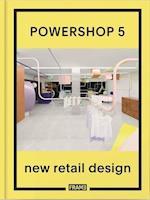 Powershop 5: New Retail Design (Powershop)