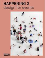 Happening 2: Design for Events (Happening Series)