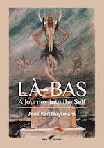 Là-Bas: A Journey into the Self