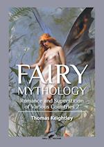 Fairy Mythology 2: Romance and Superstition of Various Countries
