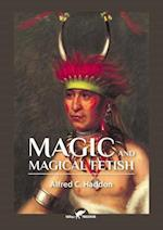 Magic and Magical Fetish
