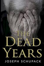 The Dead Years