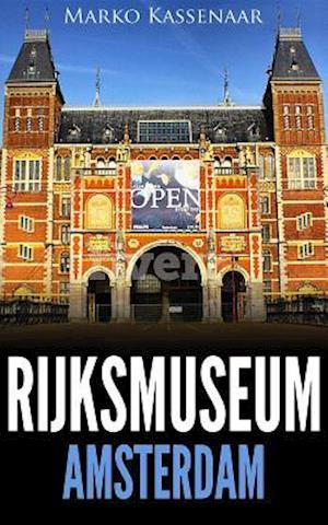 Rijksmuseum Amsterdam af Marko Kassenaar