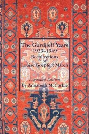 The Gurdjieff Years 1929-1949