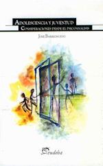 Adolescencia y juventud af José Barrionuevo