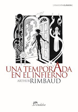 Una temporada en el infierno af Arthur Rimbaud