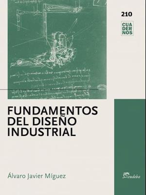 Fundamentos del Diseño Industrial af Álvaro Javier Míguez