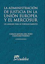 La administración de justicia en la Unión Europea y el Mercosur af Calogero Pizzolo, Carlos Francisco Molina Del Pozo