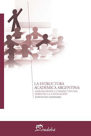 La estructura académica argentina