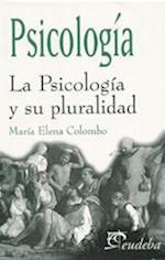 La Psicología y su pluralidad af María Elena Colombo