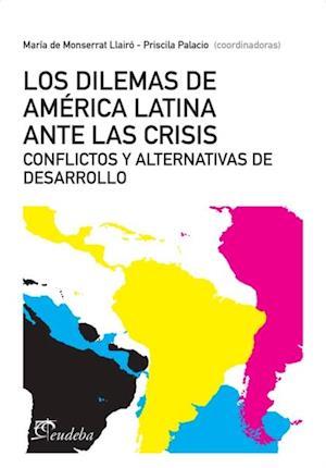 Los dilemas de América latina ante la crisis