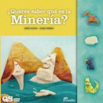 ¿Querés saber qué es la minería? (QUERES SABER)
