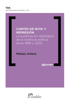 Cortes de ruta y represión