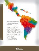 Procesos políticos y electorales en América latina (2010-2013)