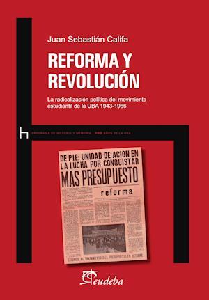 Reforma y revolución af Juan Sebastián Califa