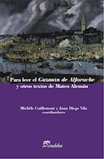 Para leer el Guzmán de Alfarache y otros textos de Mateo Alemán af Juan Diego Vila, Michèle Guillemont