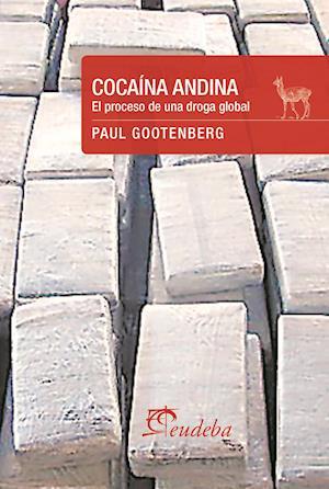 Cocaína andina af Paul Gootenberg