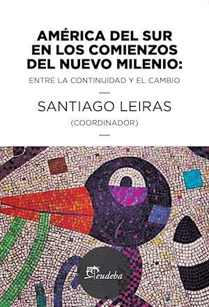 América del sur en los comienzos del nuevo milenio