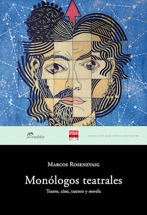 Monólogos teatrales af Marcos Rosenzvaig