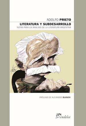 Literatura y subdesarrollo