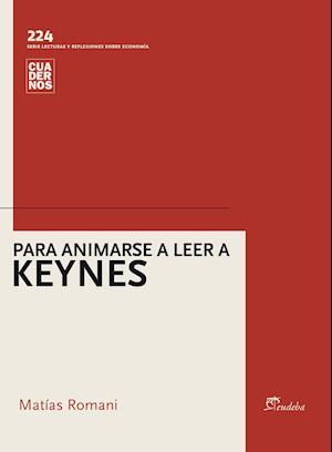 Para animarse a leer a Keynes